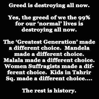 Greed of the 99%...