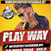 Play Way CD - Ao Vivo Em Candeias - BA 20/08/2014