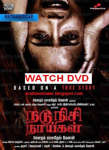 Nadunisi naaygal voller Film Telugu download