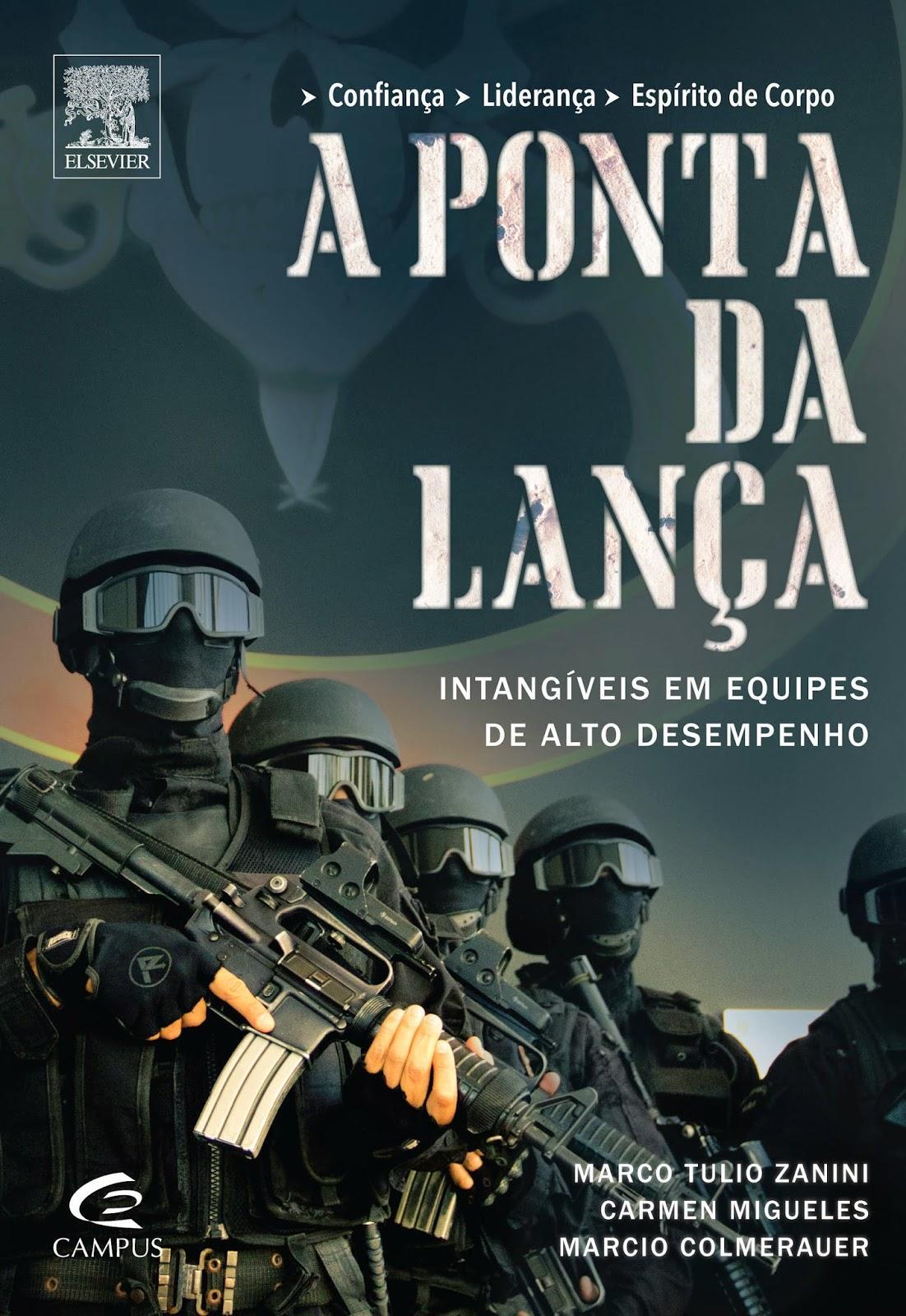 """Novo lançamento da Elsevier - """"A Ponta da Lança"""""""