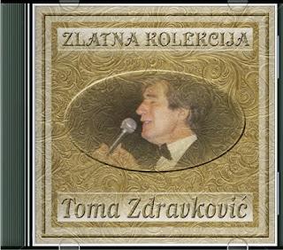 Narodna - Zabavna Muzika 2013 - Page 6 Toma+Zdravkovic+-+Zlatna+Kolekcija