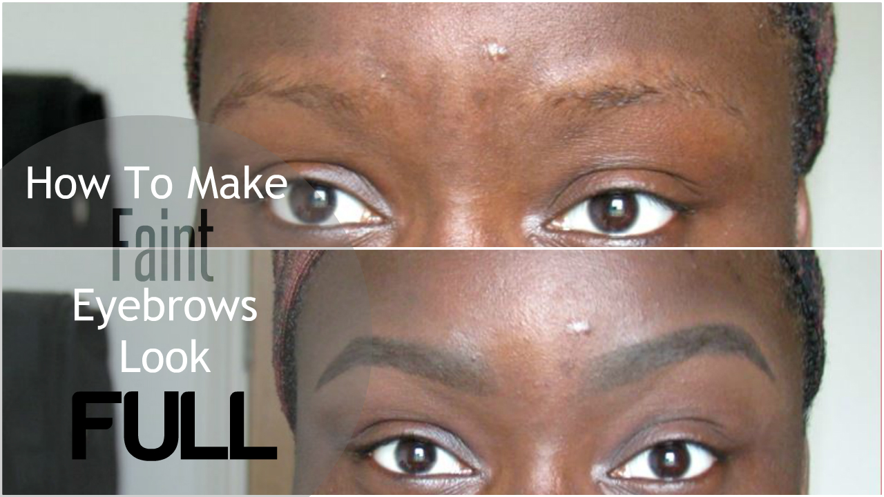 Updated Eyebrow Tutorial For Faintsparsepatchy Eyebrows Detailed