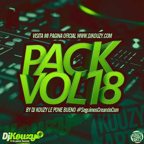 Pack Vol. 18 Dj Kouzy Le Pone Bueno (2015)