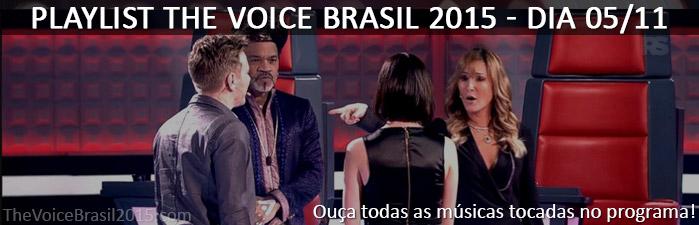 Músicas The Voice Brasil dia 05/11/2015