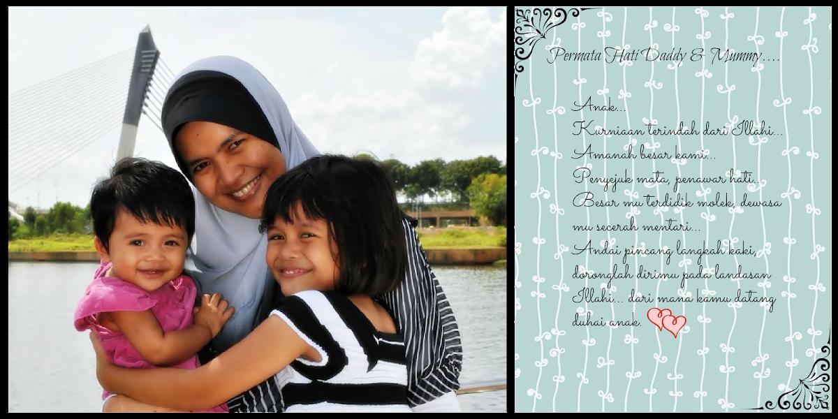 Cinta hati mummy dan daddy... Irdina & Qisya