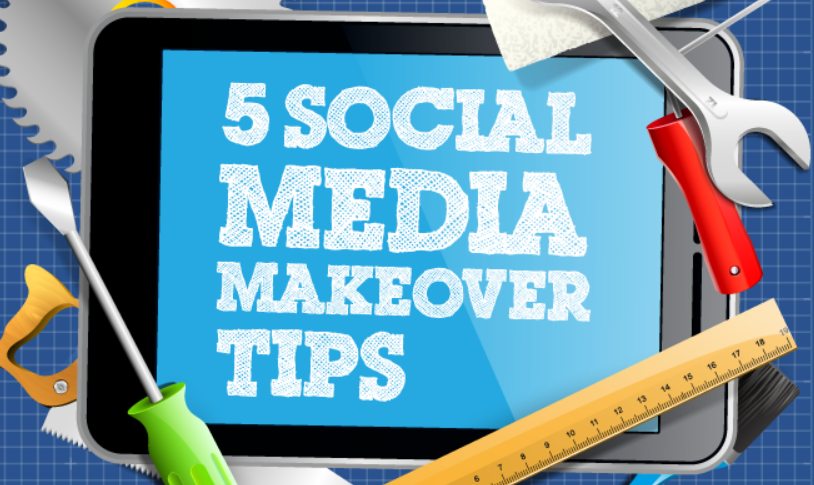 5 Social Media Makeover Tips for Business - #infographic
