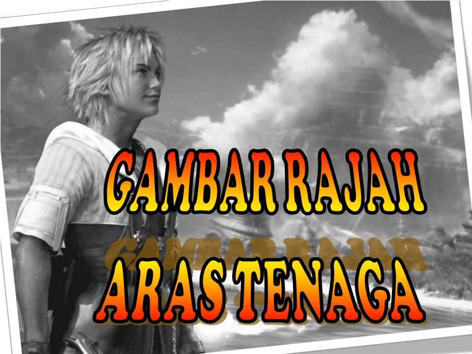GAMBAR RAJAH ARAS TENAGA