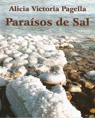 Paraísos de sal. Alicia Victoria Pagella