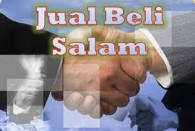 pengertian dan hukum akad salam, operasional akad salam
