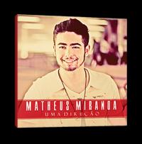 Matheus Miranda – Uma Direção
