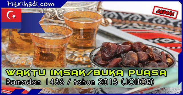 (Jadual) Waktu Buka Puasa Dan Imsak 2015 - Johor
