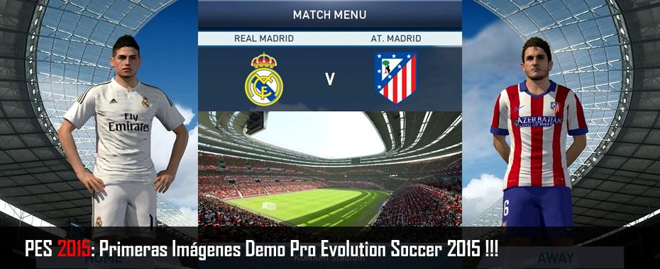 PES 2015: Primeras Imágenes Demo Pro Evolution Soccer 2015 !!!