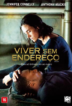 Viver Sem Endereço – Dublado (2014)