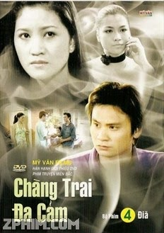 Chàng Trai Đa Cảm - Trọn bộ (2007) Poster