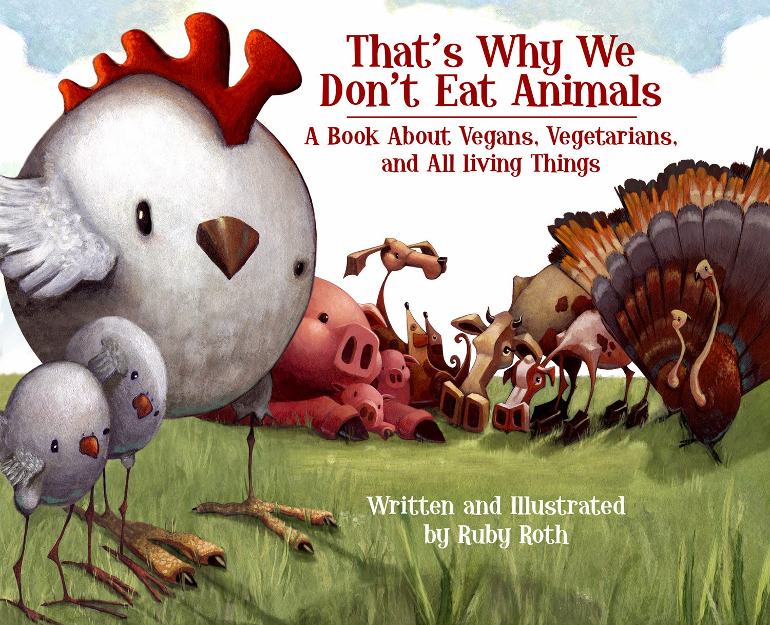 vegan+book+for+kids, introduction+to+veganism, Thats+why+we+dont+eat+animals, Ruby+Roth