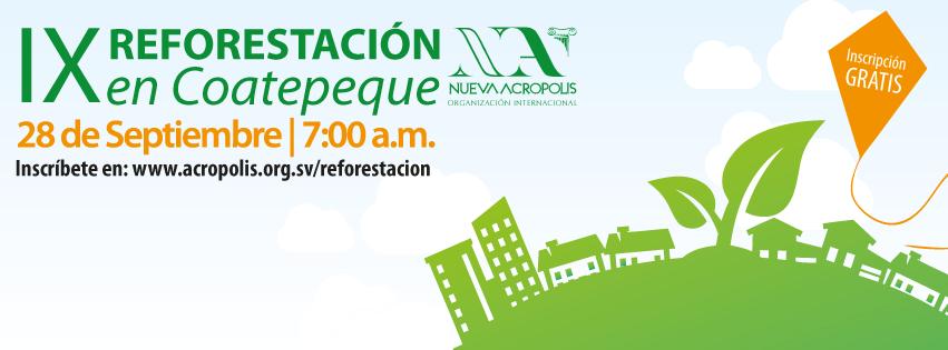 Reforestación en Coatepeque Nueva Acropolis Santa Ana