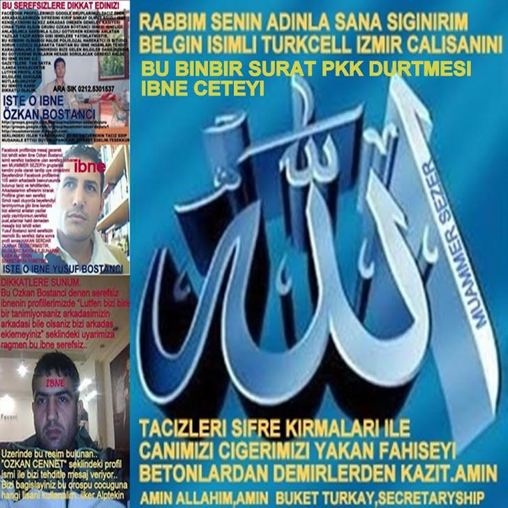 INTERNETIN PKK DURTMESI BINBIR SURAT KADROLU IBNELERI FAHISESI