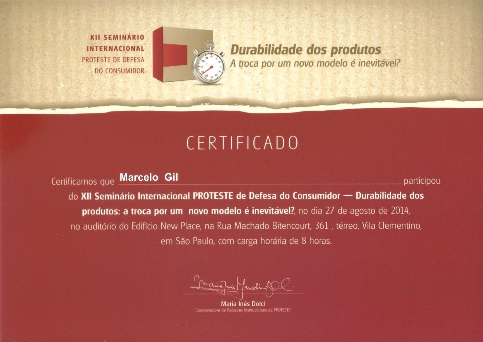 CERTIFICADO DE PARTICIPAÇÃO EM SEMINÁRIO DA ASSOCIAÇÃO BRASILEIRA DE DEFESA DO CONSUMIDOR / 2014