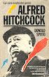 Alfred Hitchcock, el lado oscuro de un genio - Donald Spoto - Ultramar Editores - Barcelona - 1986