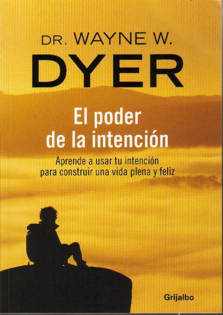 Forum psicologos el poder de la intencion wayne dyer - Lamparas para leer libros ...