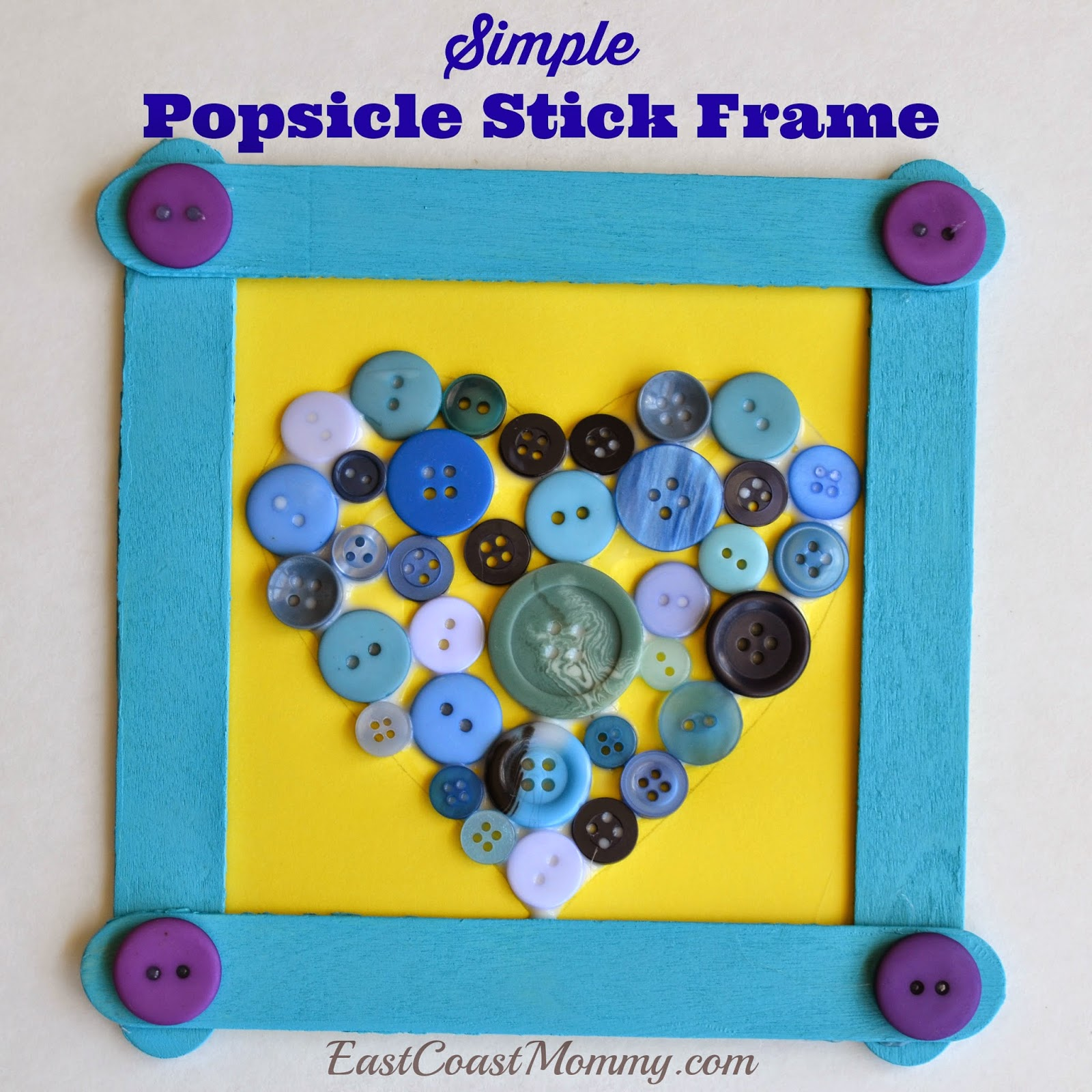 East coast mommy simple popsicle stick frame with a button heart jeuxipadfo Gallery