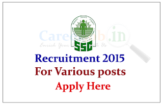 Staff Selection Commission  Kerala Karnataka Region Recruitment 2015 for various posts