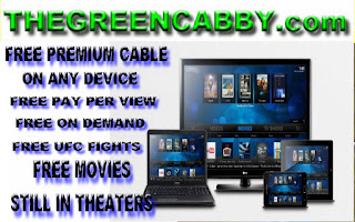 http://www.thegreencabby.com/2015/08/free-unlimited-premium-cable-pay-per.html