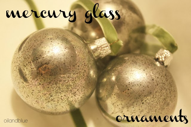 http://oilandblue.blogspot.com/2012/12/faux-mercury-glass-ornaments.htmlhttp://oilandblue.blogspot.com/2012/12/faux-mercury-glass-ornaments.html