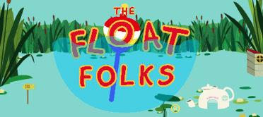 Meet The Float Folks!