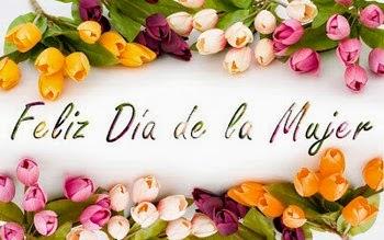 Frases De Feliz Día Internacional De La Mujer: Feliz Día De La Mujer