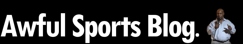 Awful Sports Blog