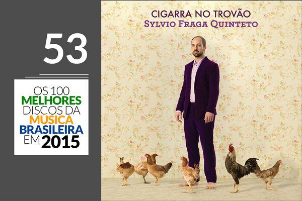 Sylvio Fraga Quinteto - Cigarra No Trovão