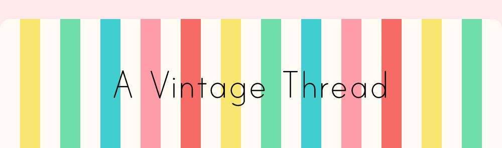 A Vintage Thread
