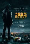 They Call Me Jeeg Robot (2016)