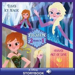 Anna's Act of Love/Elsa's Icy Magic ebook