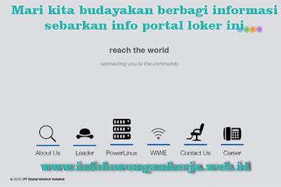 Info lowongan kerja di PT. Global Infotech Solution hari ni