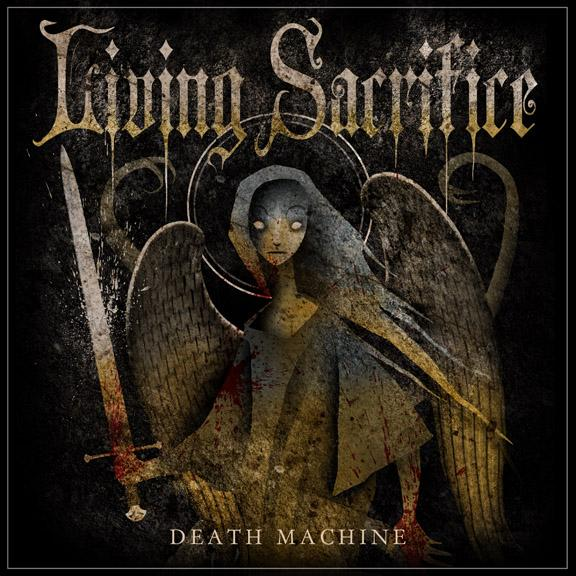 "Extreme Christian Metal: Living Sacrifice ""Death Machine"" ("