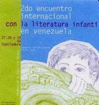 2do Encuentro Internacional con la Literatura Infantil en Venezuela.