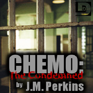 Action Horror Writer J.M. Perkins' Dunesteef Image for CHEMO: The Condemned