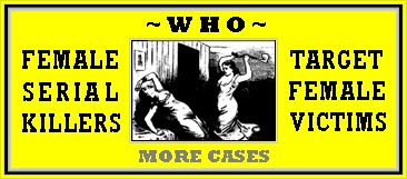 http://unknownmisandry.blogspot.com/2011/12/female-serial-killers-who-liked-to.html