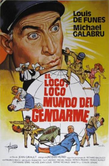 El loco, loco mundo del gendarme, Le Gendarme et les Gendarmettes, Louis de Funès