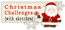 Christmas Challenges with a sketch.