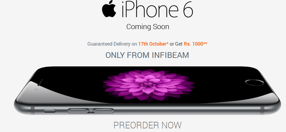 iPhone 6 Guaranteed delivery on 17th October or get Rs 1000