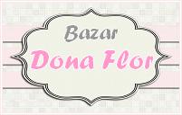 BAZAR DONA FLOR - Dicas para blogs