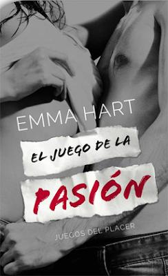 El juego de la pasión (Juegos de placer 1) – Emma Hart