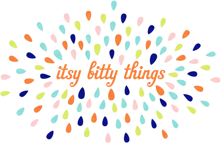 Itsy Bitty Things