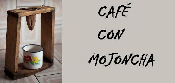 Café con mojoncha