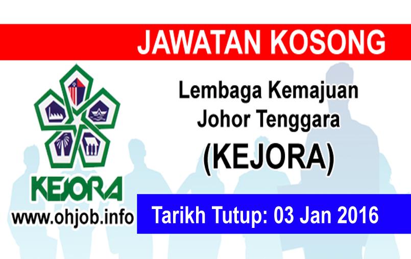 Jawatan Kerja Kosong Lembaga Kemajuan Johor Tenggara (KEJORA) logo www.ohjob.info januari 2016