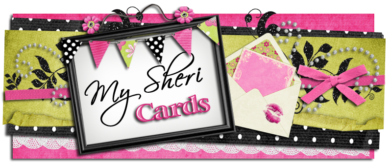 My Sheri CARDS