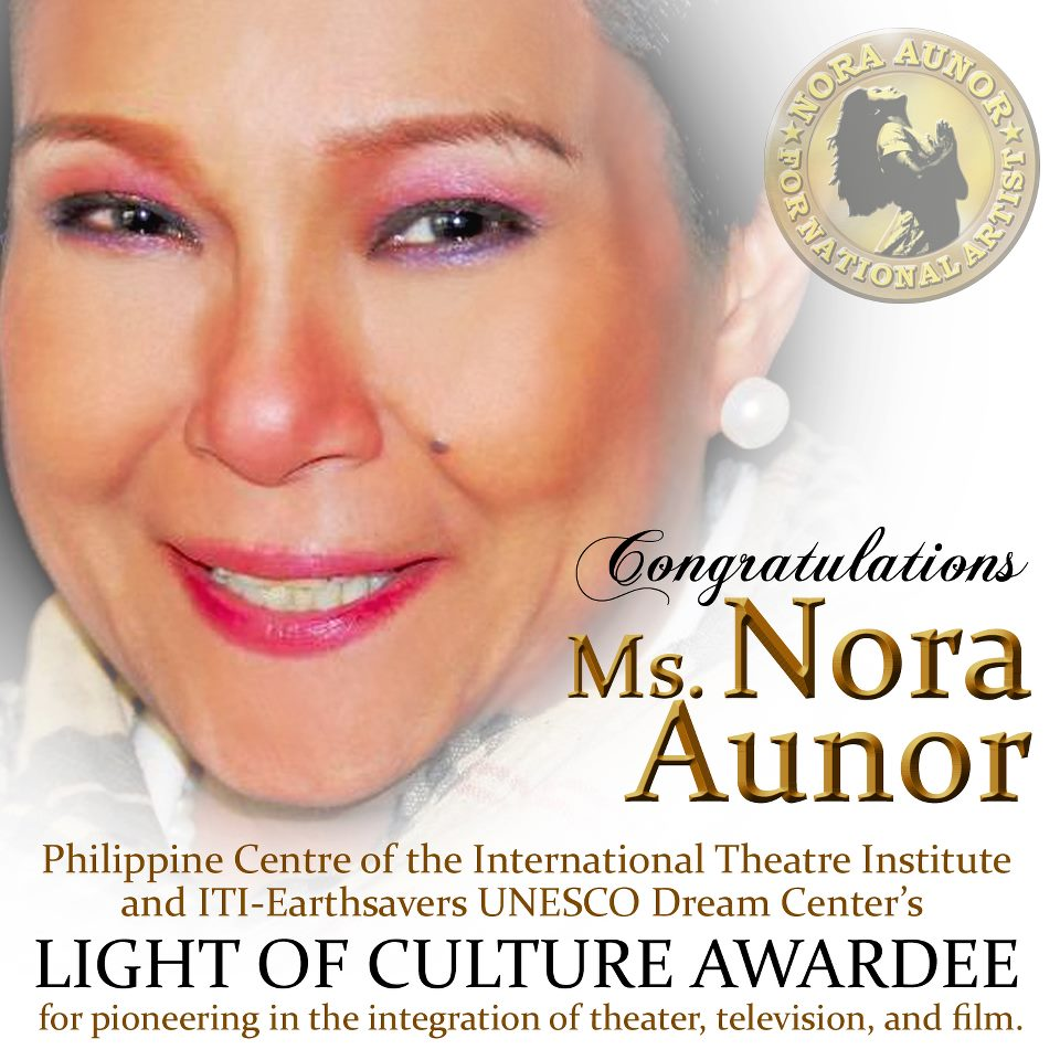 Ms. NORA AUNOR: LIGHT OF CULTURE AWARDEE